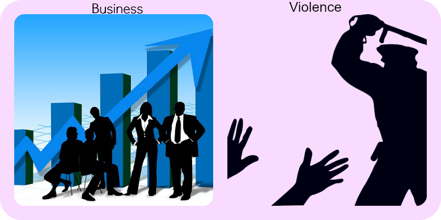 Business or Violence