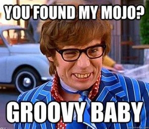 Lost Your mojo
