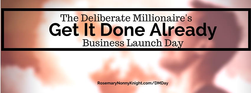 Get It Done Already Business Launch