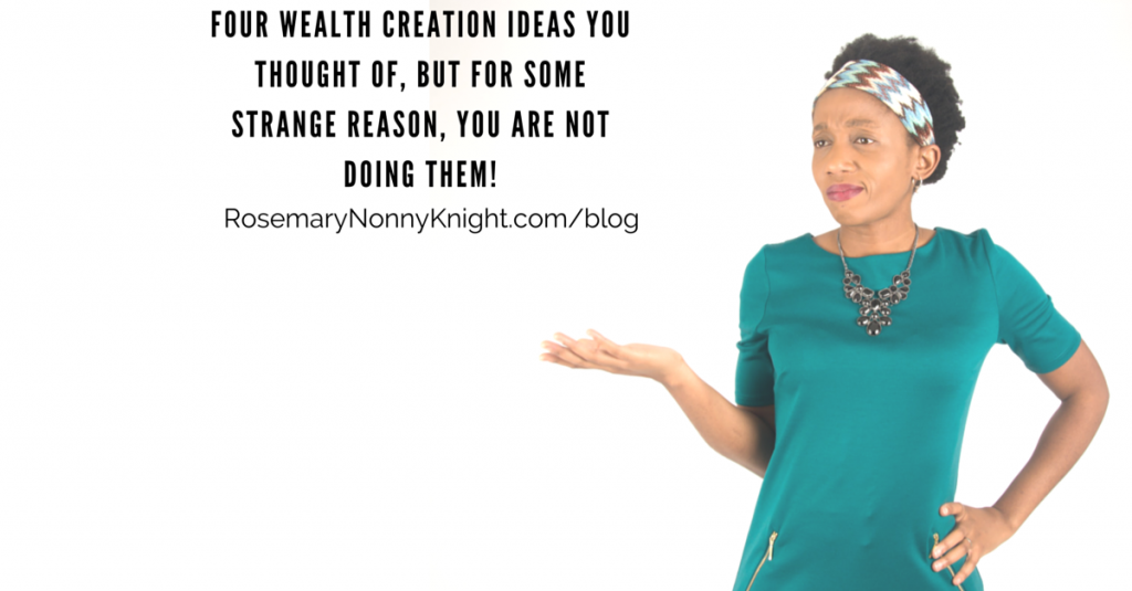 Four Wealth Creation Ideas You Thought