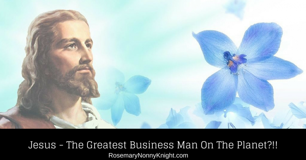 Jesus - The Greatest Business Man On The