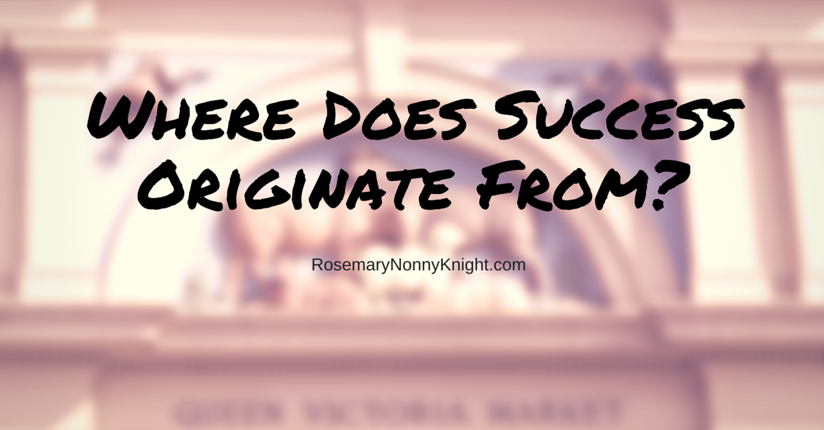 Where does Success Originate From?