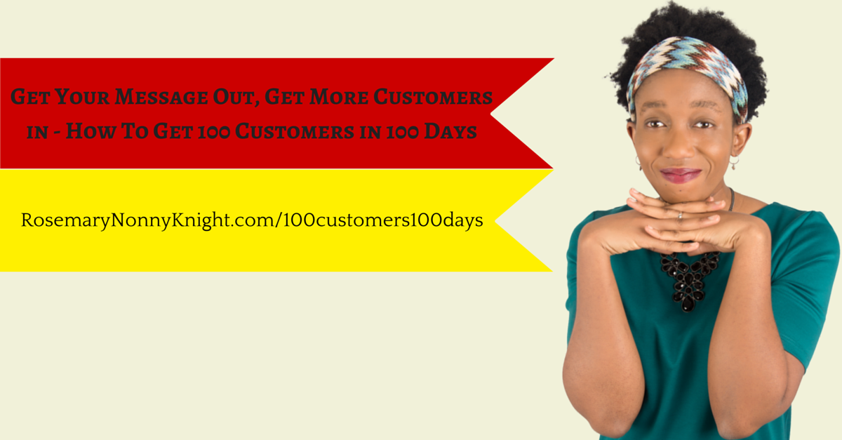 GEt Your MEssage Out, Get More Customers In