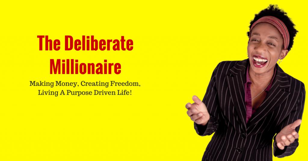 Deliberate Millionaire