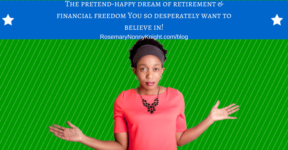 REtirement, Financial Freedom