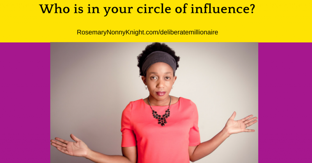 Who is in your circle of influence