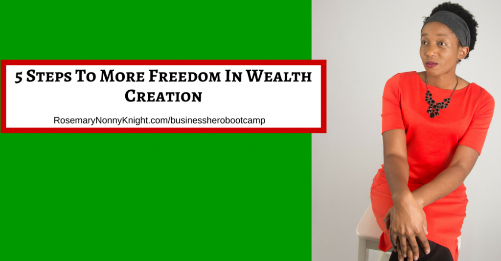 Freedom in wealth creation