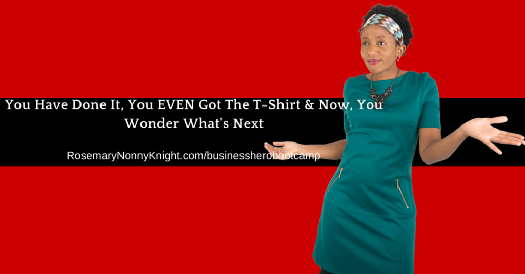 You Have Done It, You Have The T-Shirt And Now You Wonder What's Next