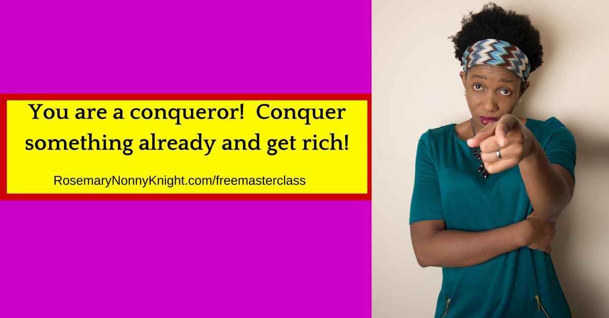 Conquer something already and get rich!
