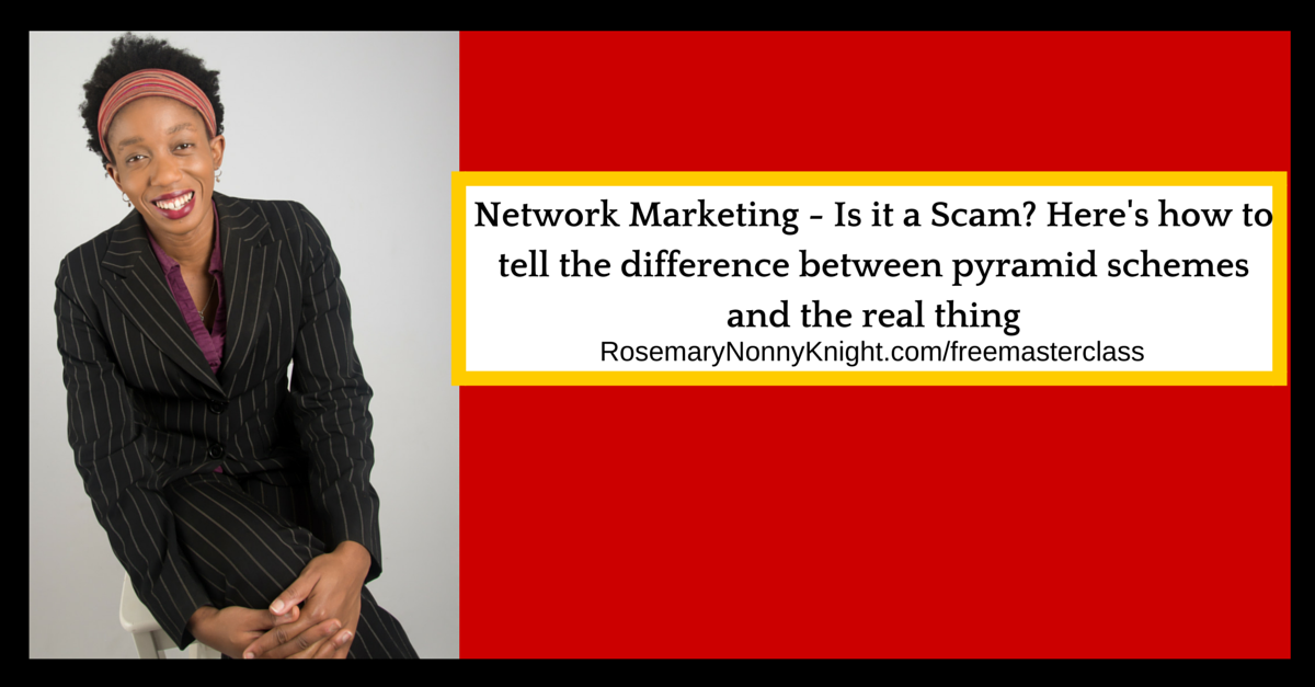 Network MArketing, is it a scam, pyramid schemes