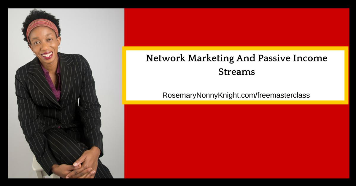 Network Marketing And Passive Income Streams