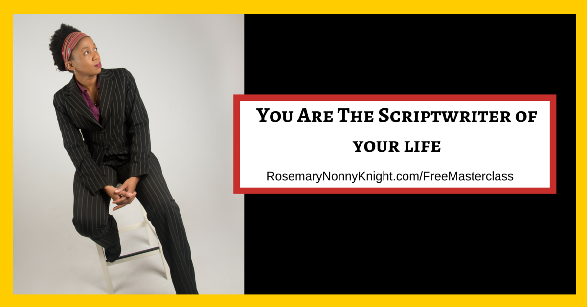 scriptwriter of your life