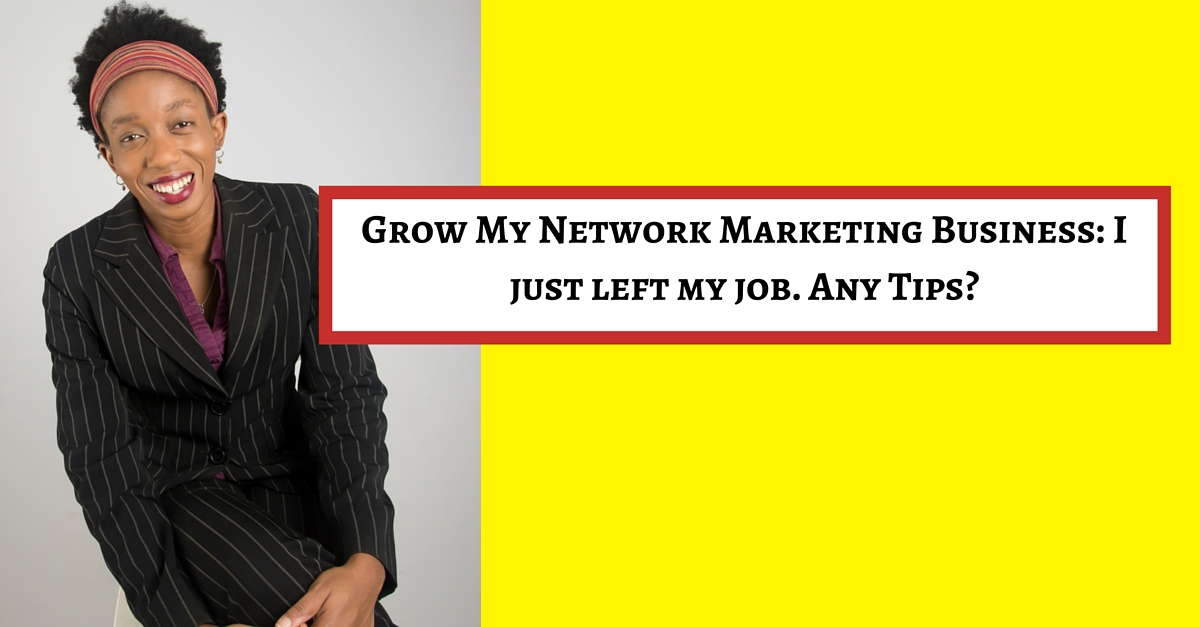 grow my network marketing business