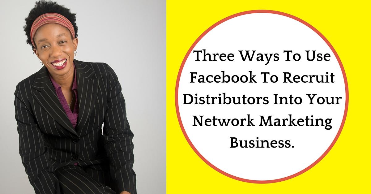 Recruite Distributors into network marketing business