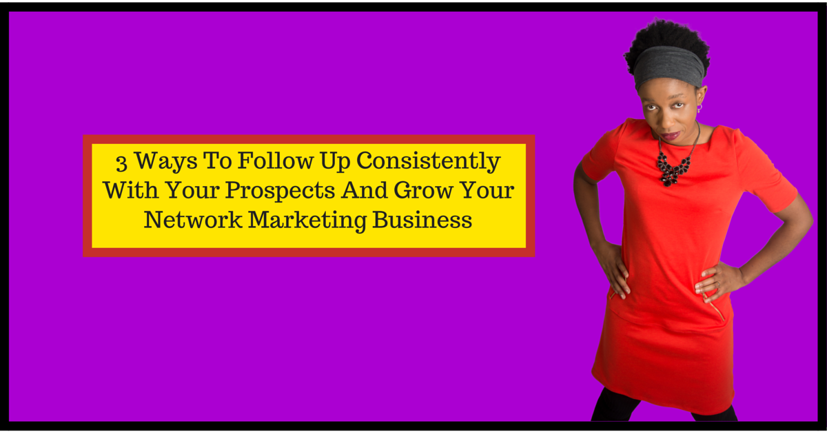 Follow up, network marketing business