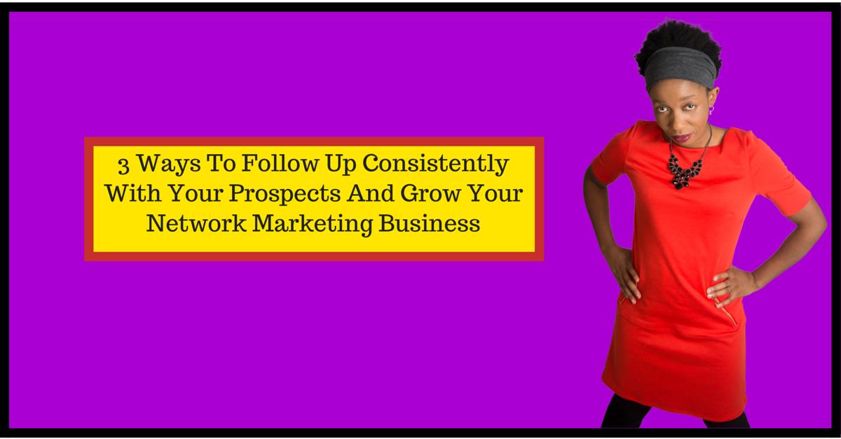 Follow up, network marketing business
