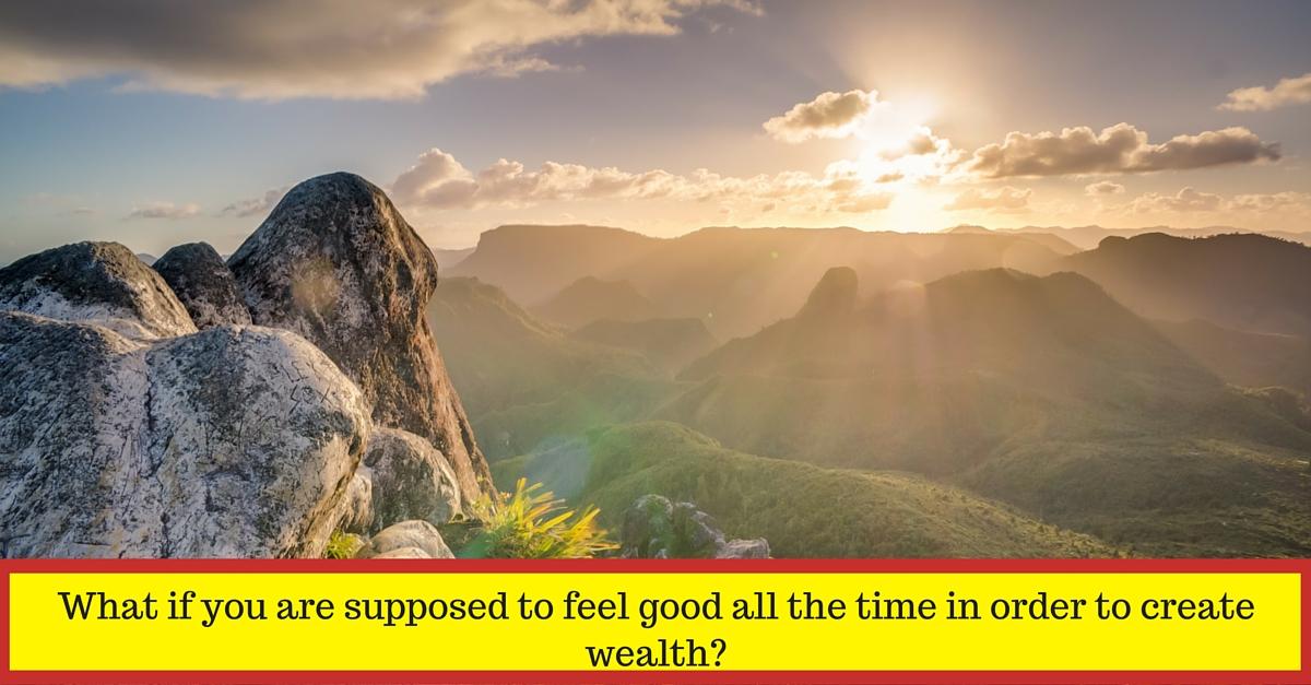 Feel good, create wealth