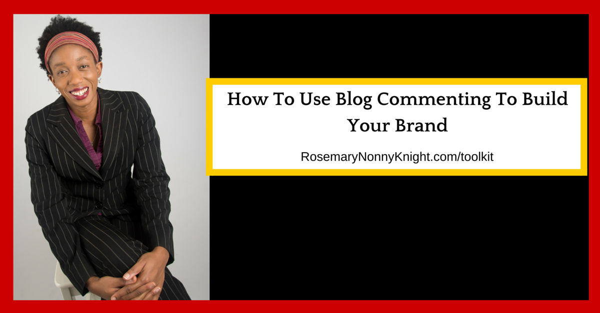 How To Use Blog Commenting To Build Your Brand