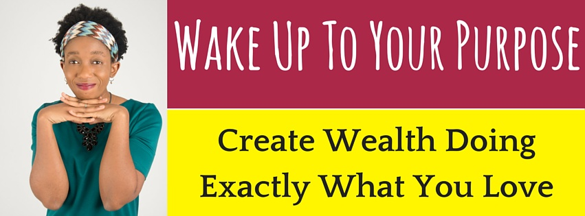 Wake Up To Your Purpose