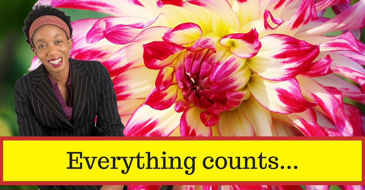 Everything counts…