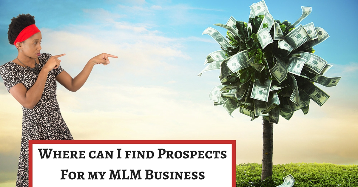 Where can I find prospects for my MLM business?