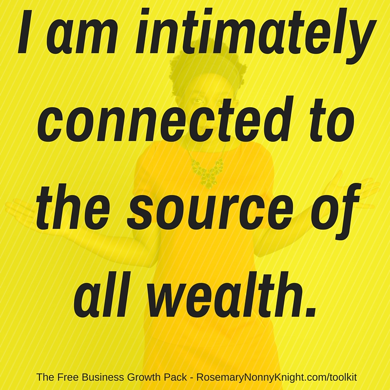 Intimately connected to the source of all wealth