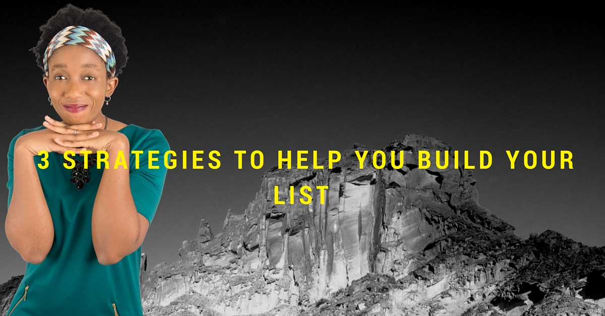 [Video] 3 Strategies To Help You Build Your List