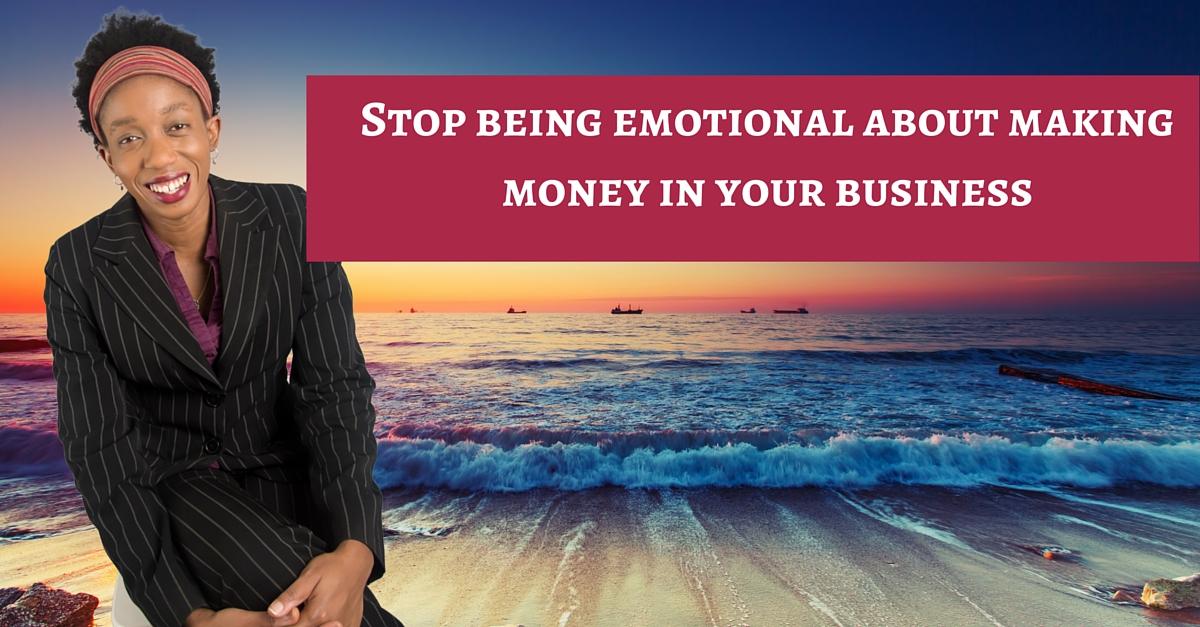 Stop being emotional