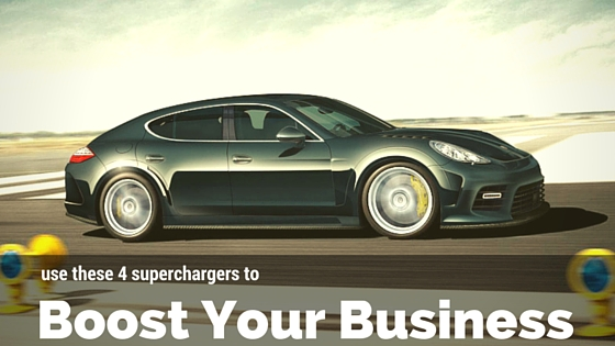 Use These 4 Superchargers to Boost Your Business