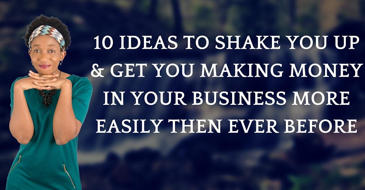 10ideas to make more money in business