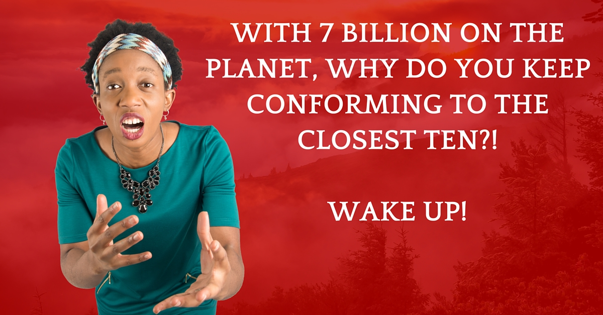 With 7 Billion People On The Planet, You No Longer Have To Do This…