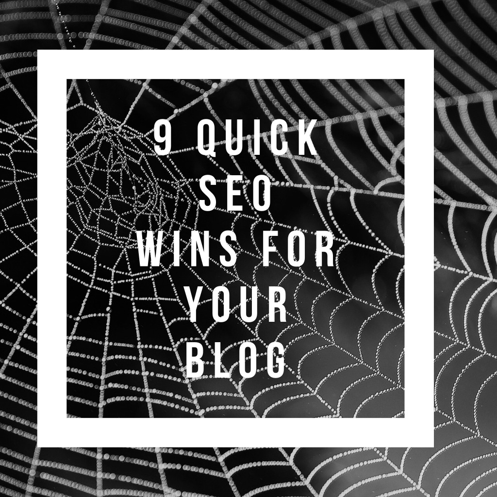 9 quick seo wins for your blog