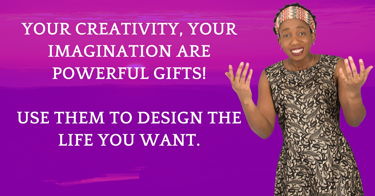 Use your Creativity & Imagination To Create You More Wealth
