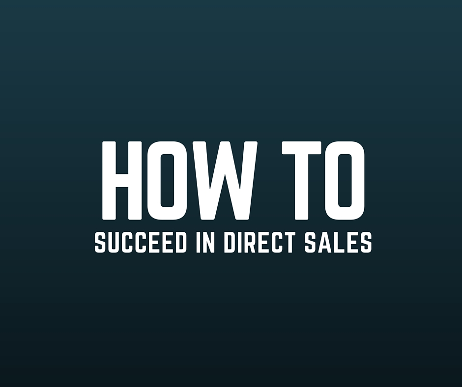 How To succeed in direct sales