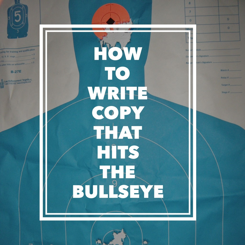 how to write copy that hits the bullseye