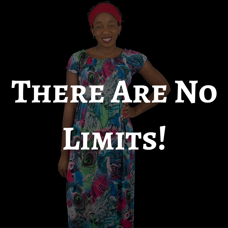 There are no limits