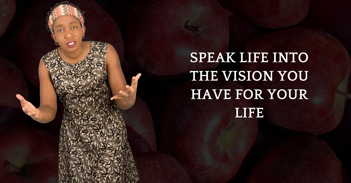 Speak Life Into The Vision You Have For Your Life – Mp3/Video
