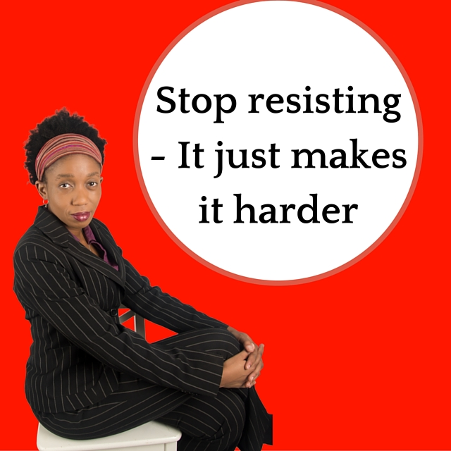 Stop resisting – It just makes it harder – Mp3/Video