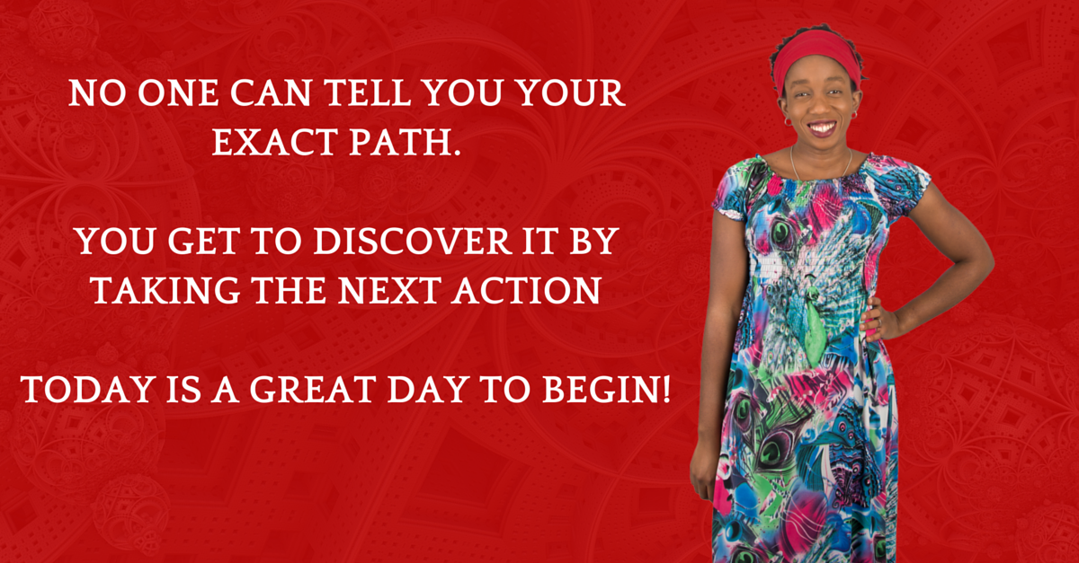 There is a unique path to your abundance and wealth – Take it!