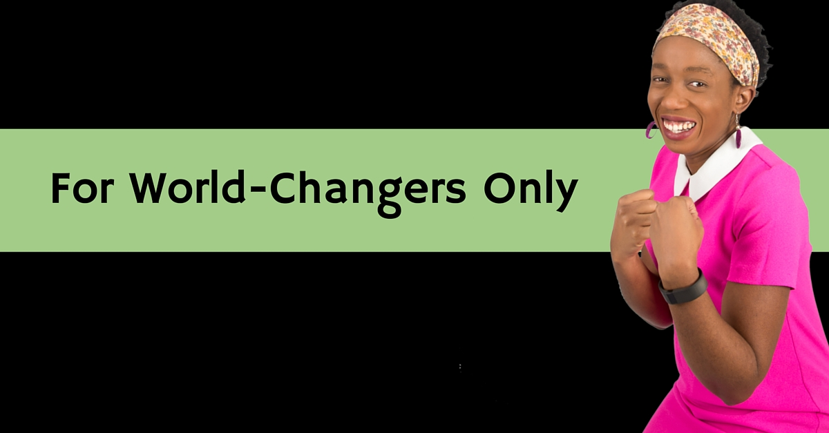 For World-Changers Only – Mp3/Video