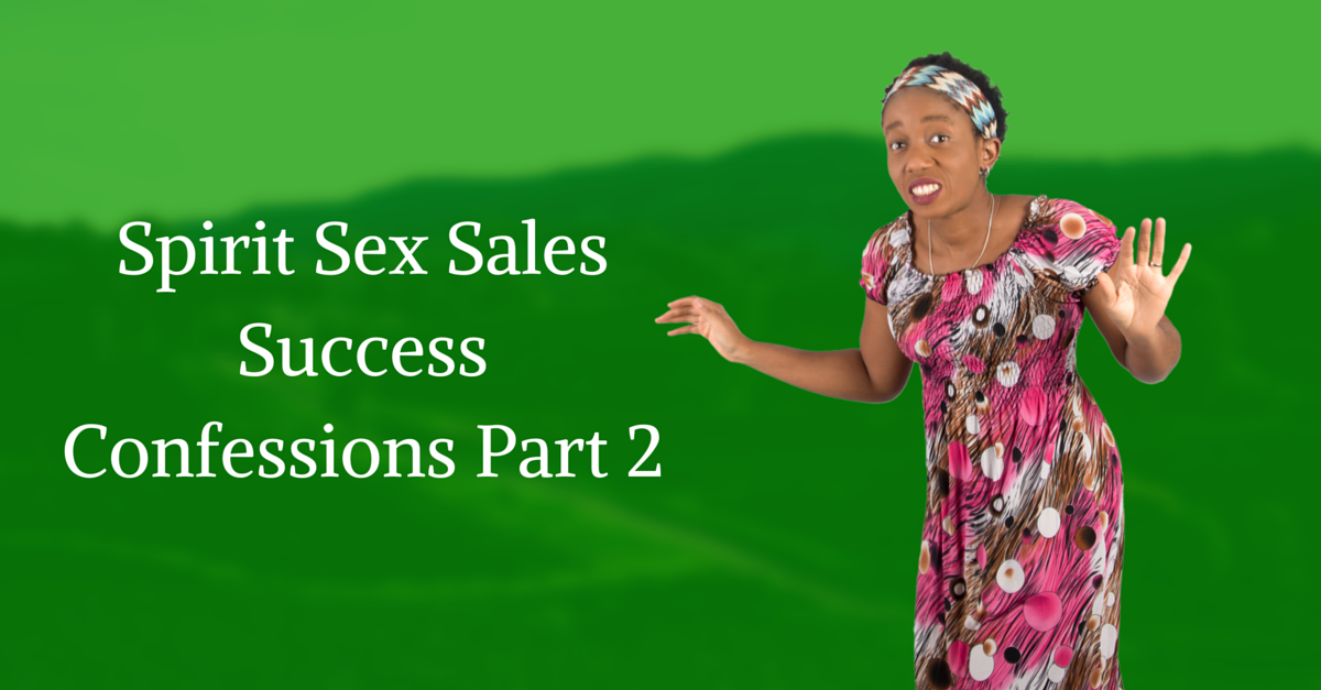 Confessions Of A Highly Sexual Leader Part 2