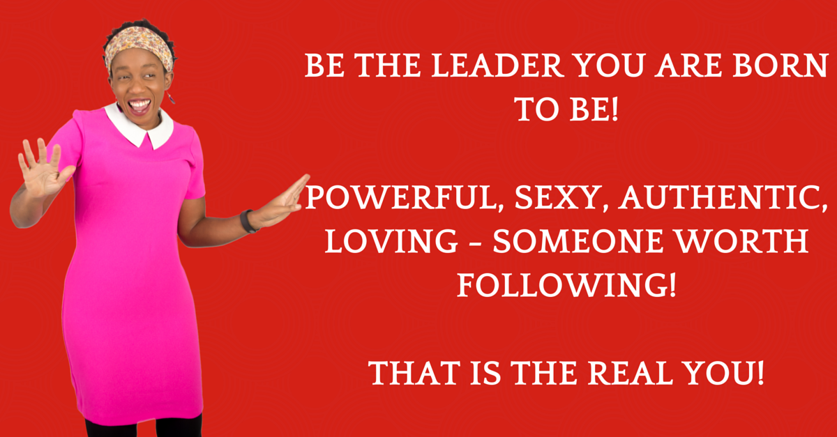 Be powerful sexy leader