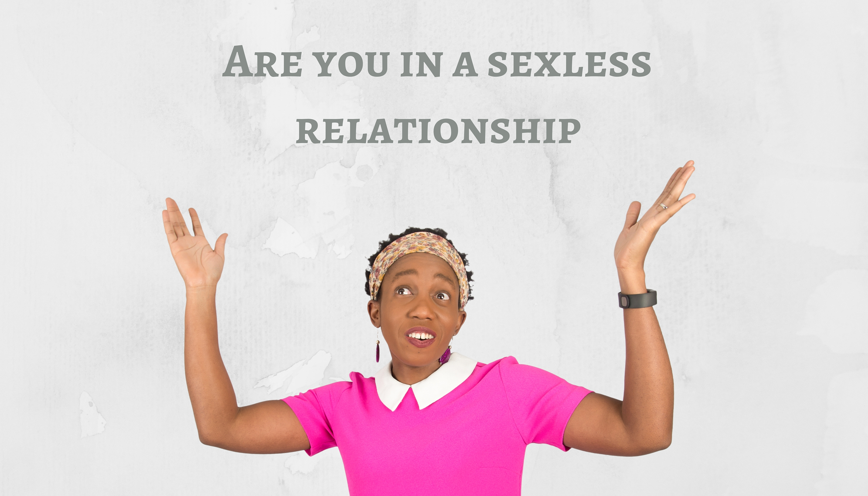 Are you in a sexless relationship – Mp3/Video