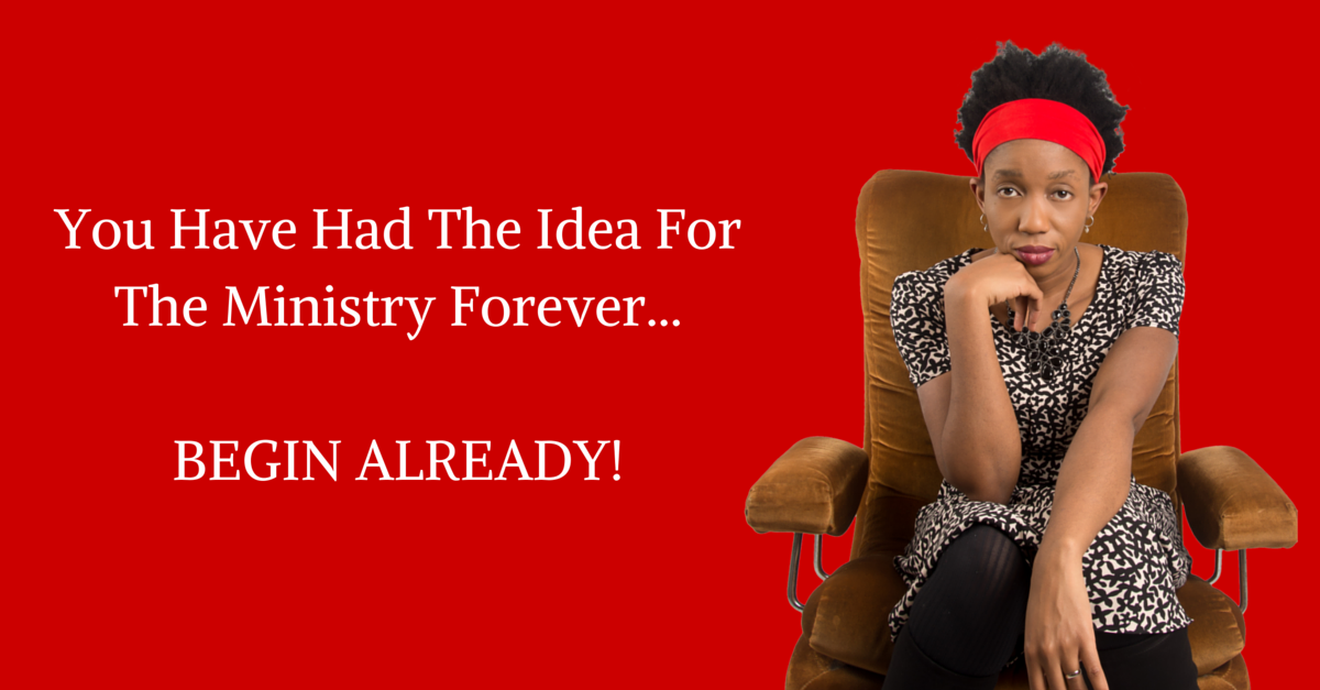 How To NEVER Start That Ministry Vision!