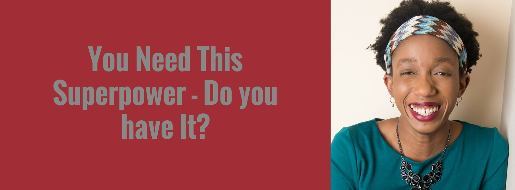 You Need This Superpower – Do you have It? – Mp3/Video