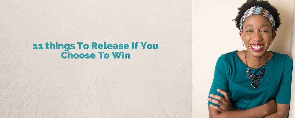 11 things To Release If You Choose To Win – Mp3/Video