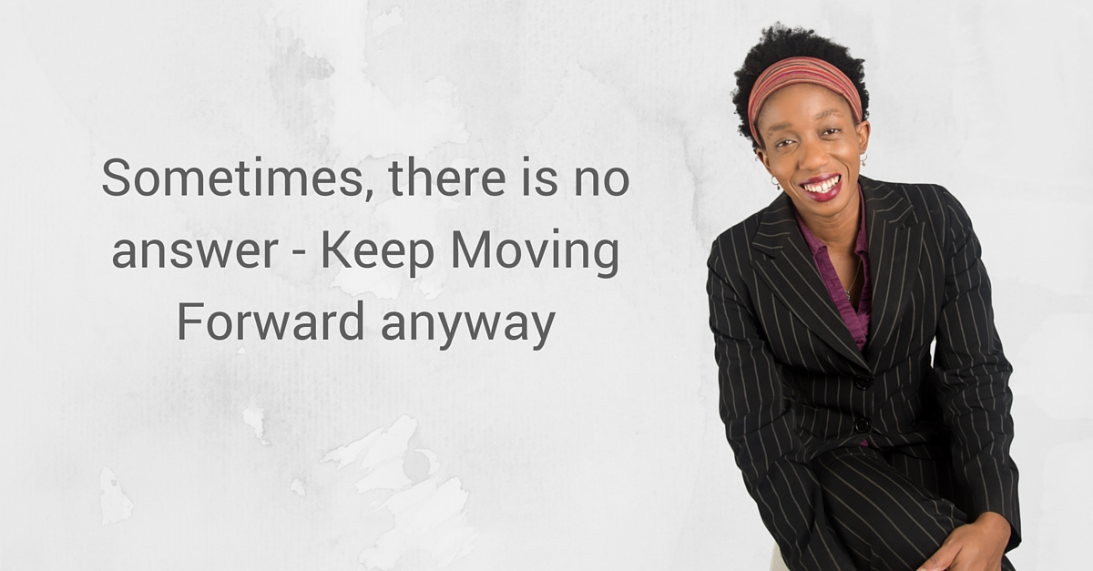 Sometimes, there is no answer – Keep Moving Forward anyway – Mp3/Video