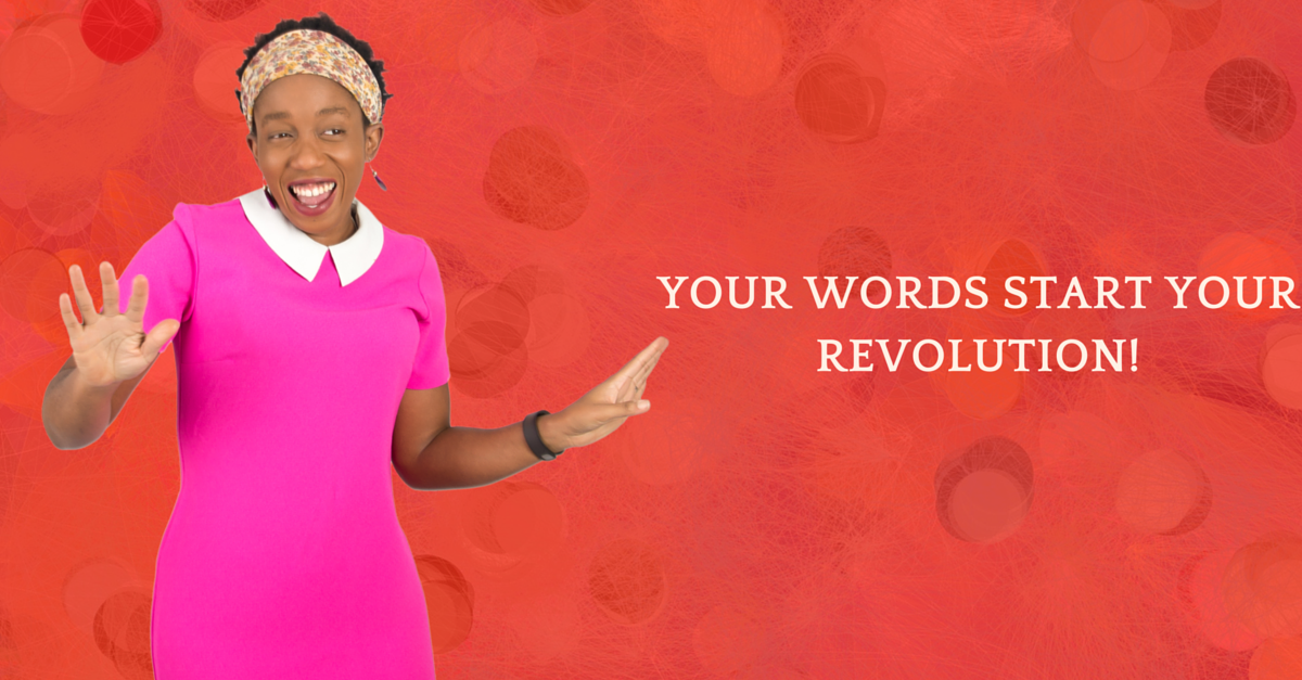 Leader, Your Words Start Your Revolution! Unleash Them Daily!