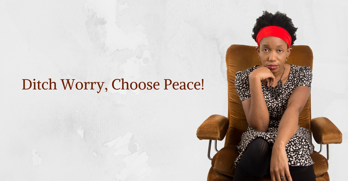 Ditch Worry, Choose Peace! – Mp3/Video