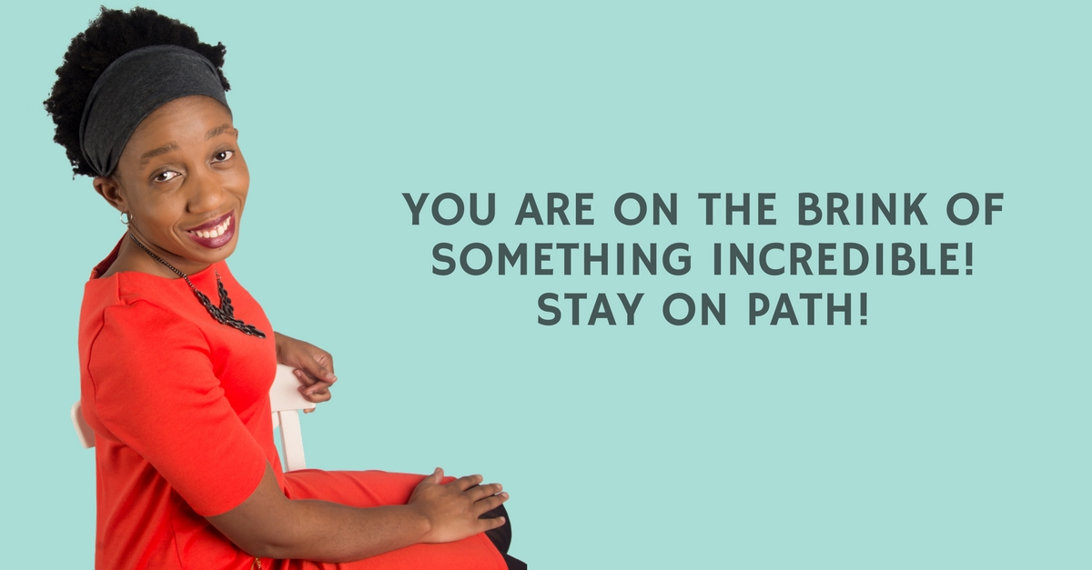 You are on the brink of something INCREDIBLE! Stay on path! – Mp3/Video
